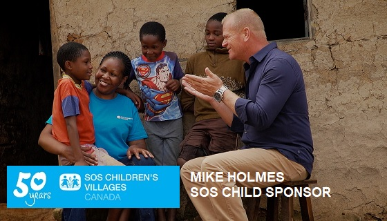 Join Mike Holmes and Sponsor a Child
